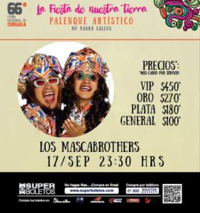 LOS MASCABROTHERS 66 FERIA DE CHOLULA