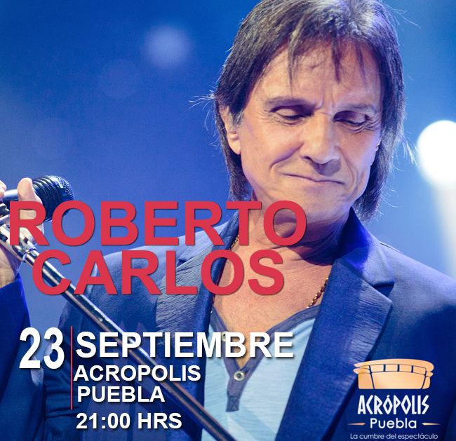 Roberto Carlos en Puebla 2016