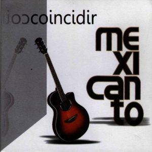 mexicanto-coincidir