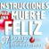 Obra Instrucciones para una Muerte feliz en Puebla 7 de Junio Teatro del CCU BUAP