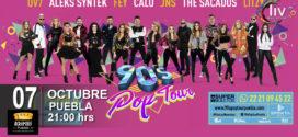90´s Pop Tour en Puebla 7 de octubre Acrópolis