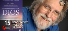 Neale Donald Walsch Conversaciones con Dios en Puebla 15 de noviembre CCU BUAP