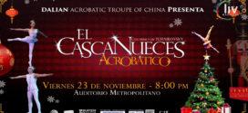 El cascanueces acrobático en Puebla 23 de noviembre Auditorio Metropolitano