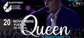 Queen Sinfónico en Puebla 20 de noviembre CCU BUAP