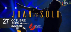 Juan Solo en Puebla 27 de octubre CCU