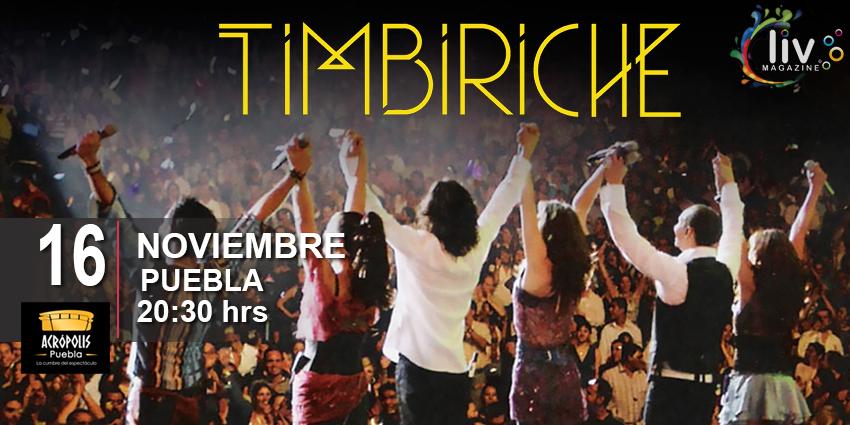 Timbiriche en Puebla 16 de noviembre Acropolis