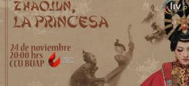 ZHAOJUN Zhaojun, La Princesa en Puebla 24 de noviembre CCU  BUAP