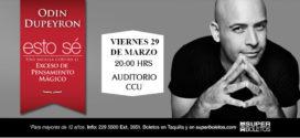 Obra Esto Sé – con Odín Dupeyron en Puebla 29 de marzo CCU BUAP