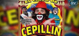 El Circo de Cepillin en Puebla 16 marzo al 1 abril 2018