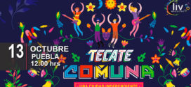 Festival Tecate Comuna en Puebla 13 de Octubre Cholula