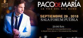 Paco de Maria en Puebla 29 septiembre Sala Forum