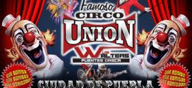 Circo Unión en Puebla