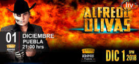 ALFREDO OLIVAS en Puebla 01 de diciembre Acrópolis