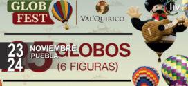 Globo Fest en Puebla 23 y 24 de noviembre Val'Quirico.