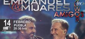 Emmanuel y Mijares en Puebla 14 de febrero Auditorio Metropolitano