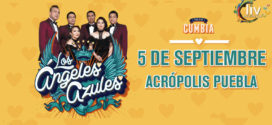 Los ANGELES AZULES en Puebla 5 de septiembre Auditorio GNP (Acrópolis)