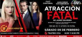 Obra Atracción Fatal en Puebla 9 de Febrero CCU