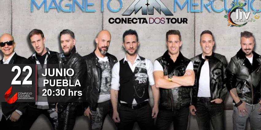 Magneto y Mercurio en Puebla 22 de junio Auditorio CCU BUAP