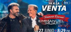 Emmanuel y Mijares en Puebla 27 de junio Auditorio Metropolitano