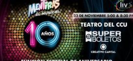 Mentiras El Musical, Décimo Aniversario en Puebla 23 de noviembre CCU BUAP