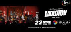 EL DESCONECTE MOLOTOV UNPLUGGED en Puebla 22 de junio Explanada Puebla