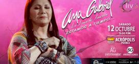 Ana Gabriel en Puebla 12 de octubre Acrópolis