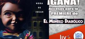 Gana accesos para la Premiere exclusiva de «EL MUÑECO DIABOLICO»
