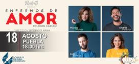 Obra Enfermos de Amor en Puebla 18 de agosto CCU BUAP