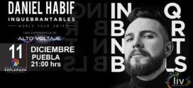 Daniel Habif 11 de diciembre Auditorio Explanada Puebla