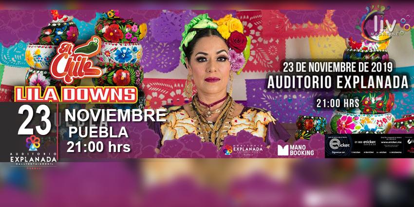 Lila Downs Al Chile Tour en Puebla 23 de noviembre Auditorio Explanada Puebla