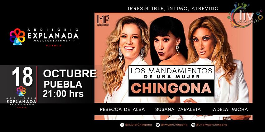 Los Diez mandamientos de una mujer Chingona en puebla 18 de octubre Auditorio Explanada Puebla