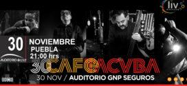 Café Tacvba en Puebla 30 de noviembre Auditorio GNP Seguros