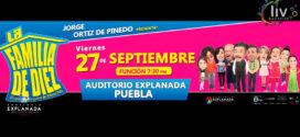 Una familia de Diez en Puebla 27 septiembre Auditorio Explanada
