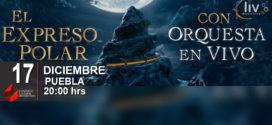El Expreso polar con orquesta en vivo Puebla 17 de diciembre CCU BUAP
