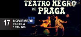 EL Teatro Negro de Praga en Puebla 17 de noviembre Teatro Principal