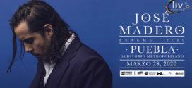 José Madero en Puebla 28 de marzo Auditorio Metropolitano