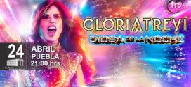 Gloria Trevi en Puebla 24 de abril Auditorio Metropolitano